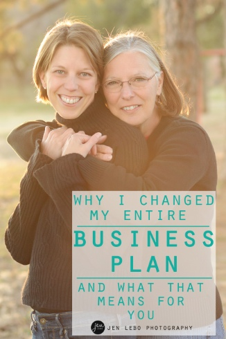 Why I Changed My Entire Business Plan (And What That Means For You)